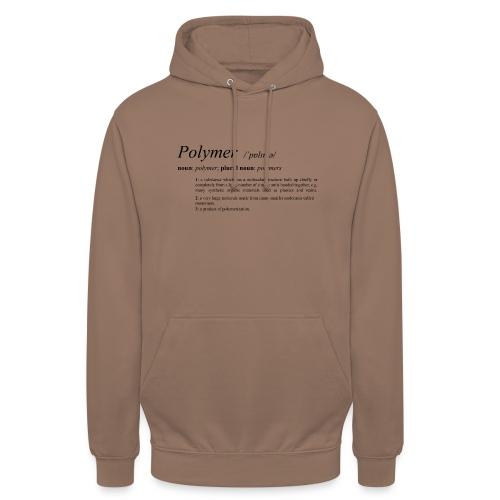 Polymer definition. - Unisex Hoodie