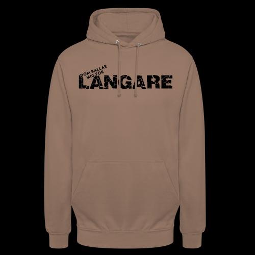 LANGARE - Luvtröja unisex