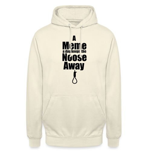 A Meme A Day Keeps the Noose Away - Unisex Hoodie