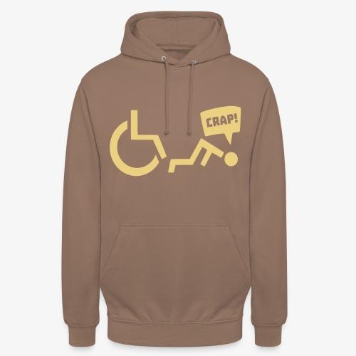 > Soms heb je pech en val je uit je rolstoel - Hoodie unisex