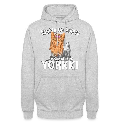 """Yorkki Koiria - Huppari """"unisex"""""""