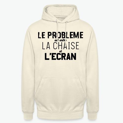 Le vrai problème - Sweat-shirt à capuche unisexe