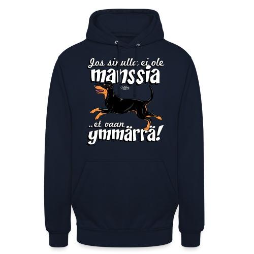 """Manssi Ymmärrä - Huppari """"unisex"""""""