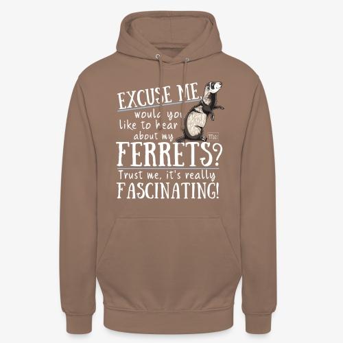 """Excuse my Ferrets IV - Huppari """"unisex"""""""