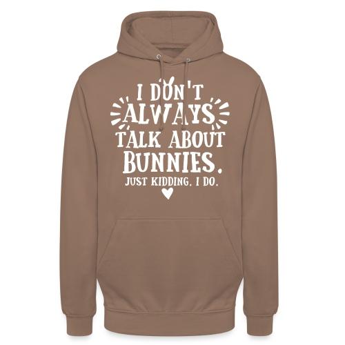 "Always Talkin Bunnies 2 - Huppari ""unisex"""