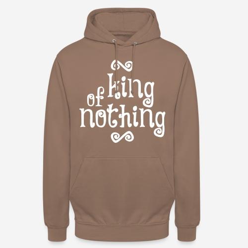 king of nothing - Unisex Hoodie