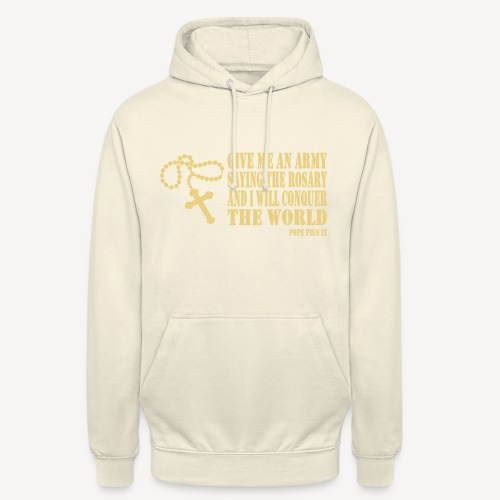 Give me an Army saying the Rosary - Unisex Hoodie