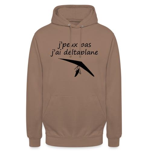j peuxpas j'ai deltaplane - Sweat-shirt à capuche unisexe