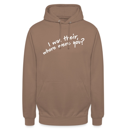 Dyslexic I was there - Hoodie unisex