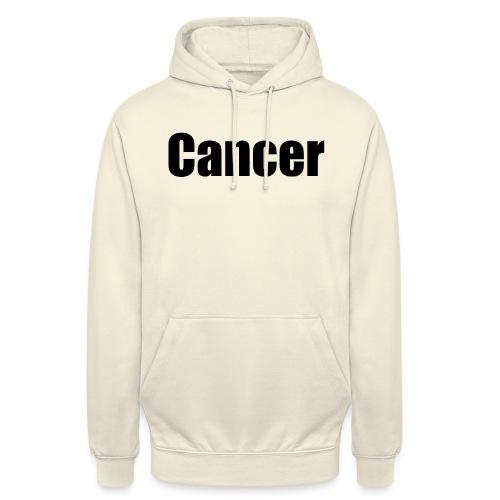 cancer - Unisex Hoodie