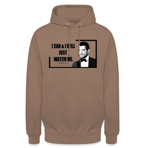 I can i will just watch me - Felpa con cappuccio unisex