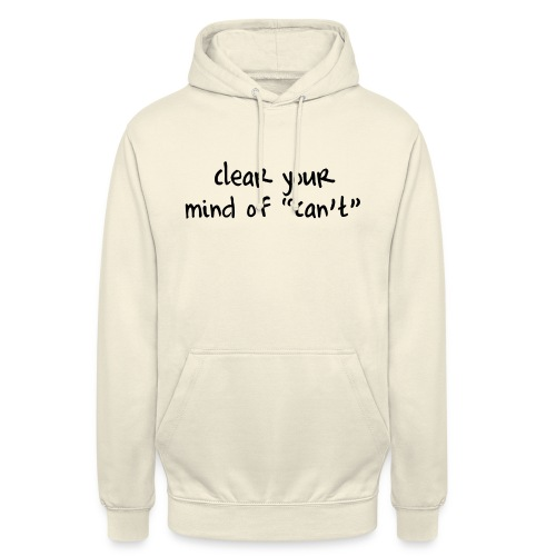 ''Clear your mind of Can't'' Motivational T-shirts - Felpa con cappuccio unisex