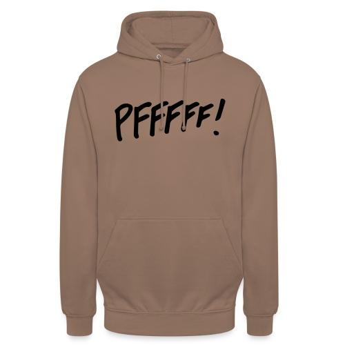 pffff! - Hoodie unisex