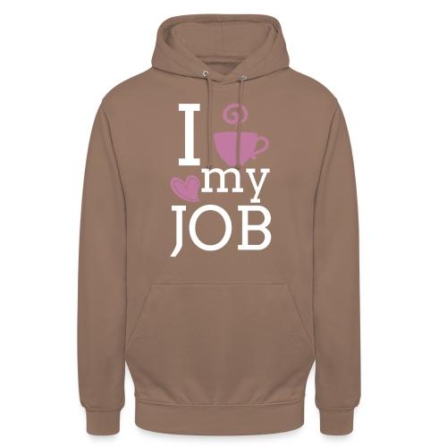 "I love my job - Huppari ""unisex"""