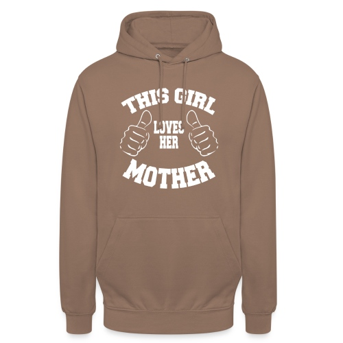 This girl loves her mother copy Cette fille aime - Sweat-shirt à capuche unisexe