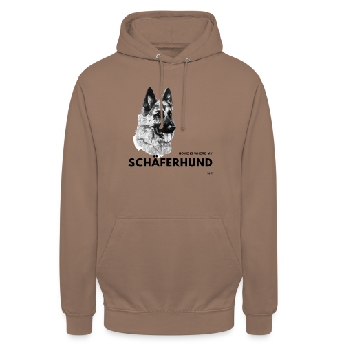Home is where my Schäferhund is ! - Unisex Hoodie