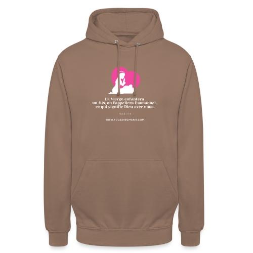 La Vierge enfantera... - Sweat-shirt à capuche unisexe