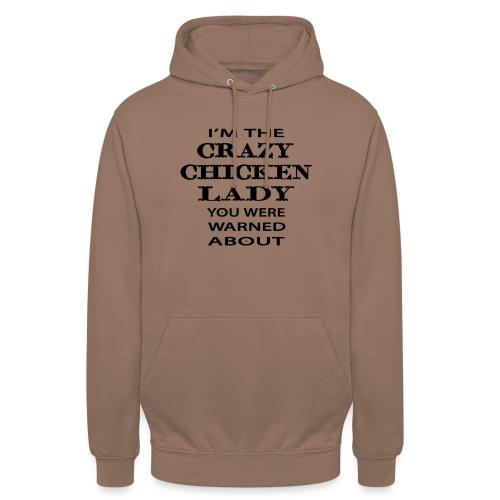 Crazy Chicken Lady - Unisex Hoodie