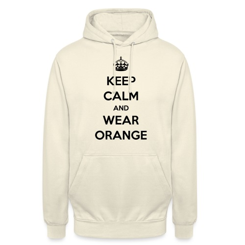 KEEP CALM AND WEAR ORANGE - Hoodie unisex