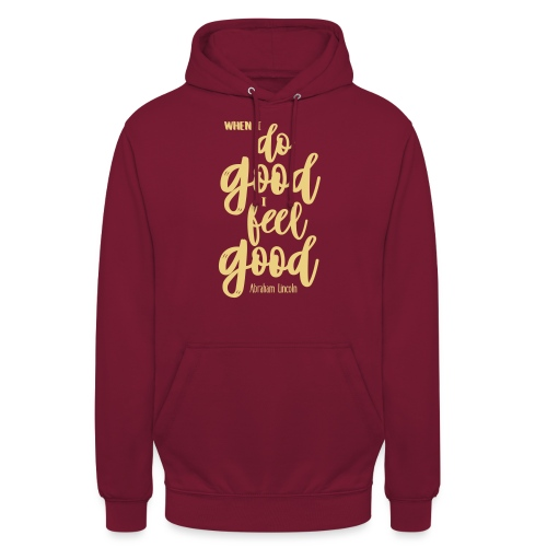 Do good - feel good - Unisex Hoodie