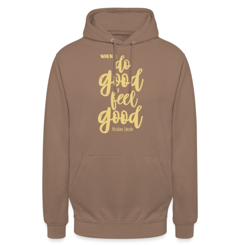 Do good - feel good - Unisex Hoodie