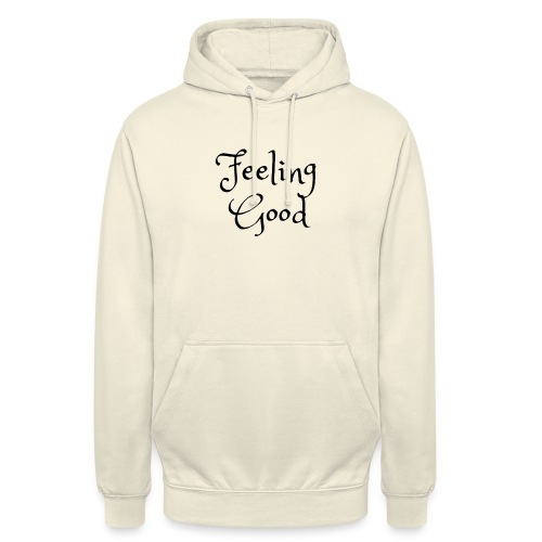 Feeling Good clothing - Unisex Hoodie