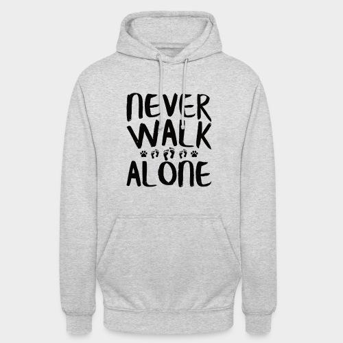 NEVER WALK ALONE | Hunde Sprüche Fußabdruck Pfote - Unisex Hoodie