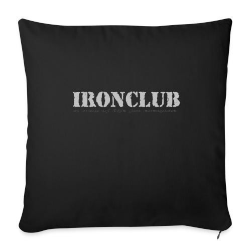 IRONCLUB - a way of life for everyone - Sofaputetrekk 44 x 44 cm