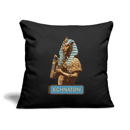 Echnaton – Sonnenkönig von Ägypten - Sofakissenbezug 44 x 44 cm