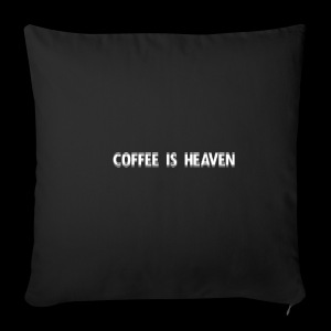 Coffee is heaven - Sofaputetrekk 44 x 44 cm