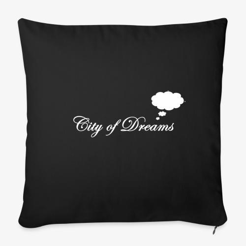 City of Dreams - Sofakissenbezug 44 x 44 cm