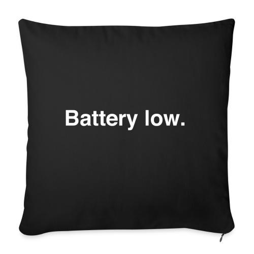 Battery Low - Sofa pillowcase 17,3'' x 17,3'' (45 x 45 cm)