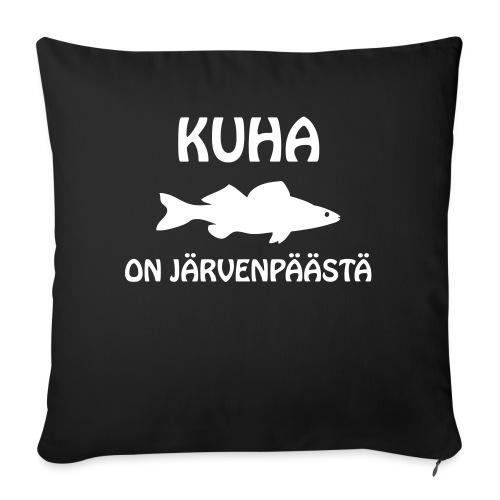 KUHA ON JÄRVENPÄÄSTÄ - Sohvatyynyn päällinen 45 x 45 cm