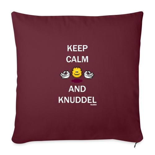 Keep Calm And Knuddel - Sofakissenbezug 44 x 44 cm