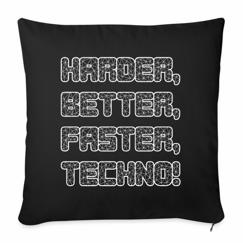Harder Better Faster Techno - Sofakissenbezug 44 x 44 cm
