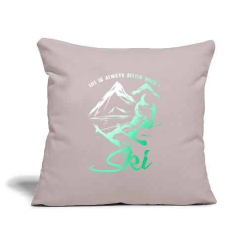 Better Life Skiing - Sofa pillowcase 17,3'' x 17,3'' (45 x 45 cm)