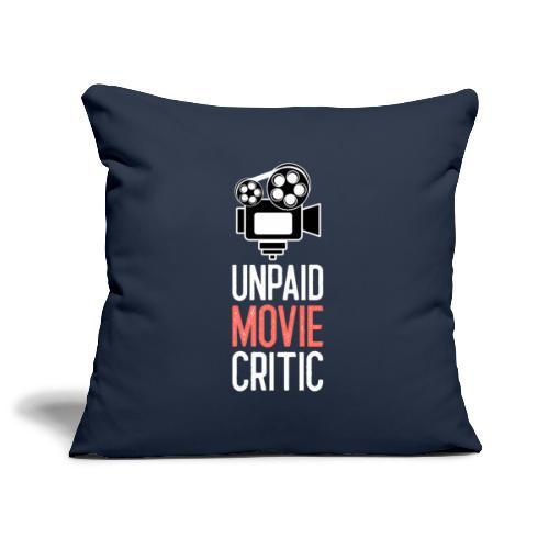 Unpaid Movie Critic - Sofakissenbezug 44 x 44 cm