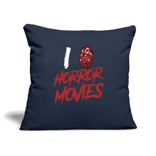 I Love Horror Movies - Sofakissenbezug 44 x 44 cm