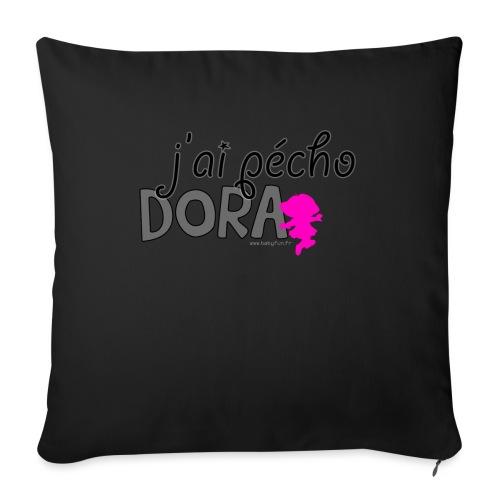 J'ai pécho Dora ! - Housse de coussin décorative 45x 45cm