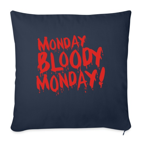 Monday Bloody Monday! - Sierkussenhoes, 45 x 45 cm