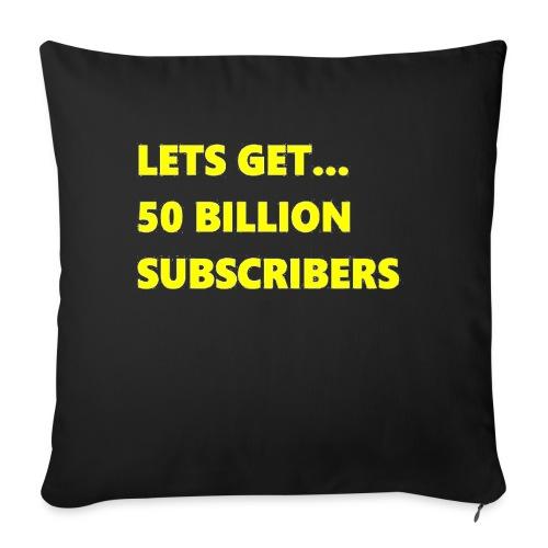 Lets Get 50 Billion Subscribers - Sierkussenhoes, 45 x 45 cm
