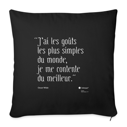 Citation ironique - Oscar Wilde - Housse de coussin décorative 45x 45cm