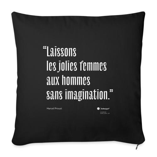 Citation sur l'imagination - Marcel Proust - Housse de coussin décorative 45x 45cm