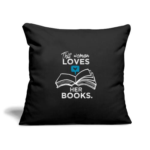 0219 Diese Frau liebt ihre Bücher   bookrebels - Sofa pillowcase 17,3'' x 17,3'' (45 x 45 cm)