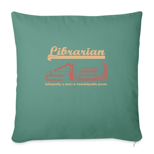 0333 Cool saying funny Quote Librarian - Sofa pillowcase 17,3'' x 17,3'' (45 x 45 cm)