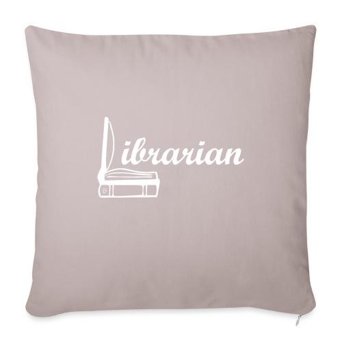 0325 Librarian Librarian Cool design - Sofa pillowcase 17,3'' x 17,3'' (45 x 45 cm)