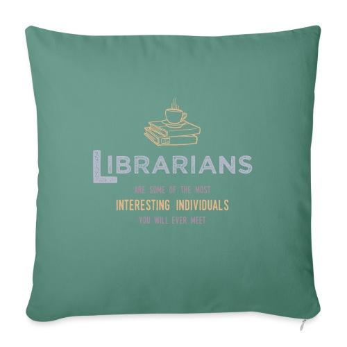 0336 Librarian & Librarian Funny saying - Sofa pillowcase 17,3'' x 17,3'' (45 x 45 cm)