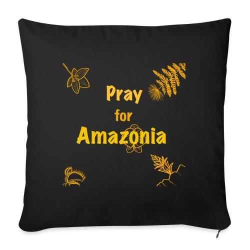 Pray for Amazonia - Sofakissenbezug 44 x 44 cm