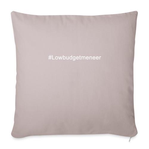 #LowBudgetMeneer Shirt! - Sofa pillowcase 17,3'' x 17,3'' (45 x 45 cm)