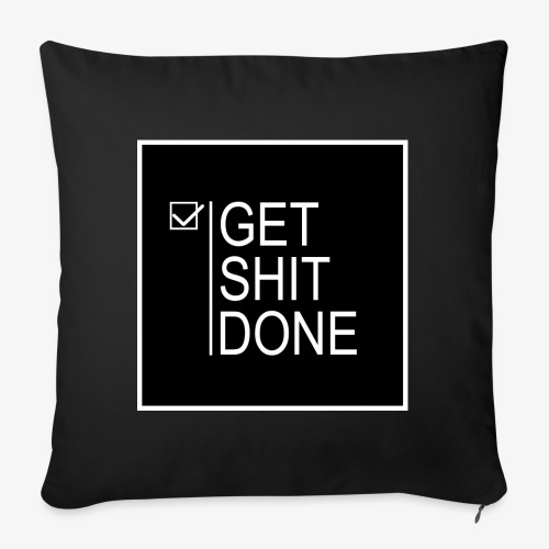 Get Shit Done - Funda de cojín, 45 x 45 cm